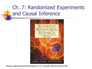 Ch. 7: Randomized Experiments and Causal Inference