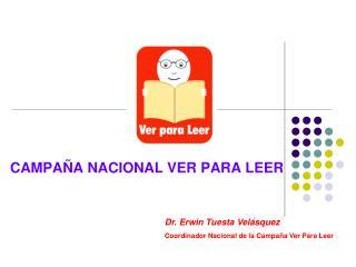 CAMPAÑA NACIONAL VER PARA LEER