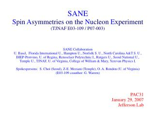 SANE S pin  A symmetries on the  N ucleon  E xperiment (TJNAF E03-109 / P07-003)