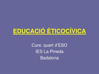 EDUCACIÓ ÈTICOCÍVICA