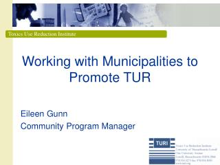 Working with Municipalities to Promote TUR