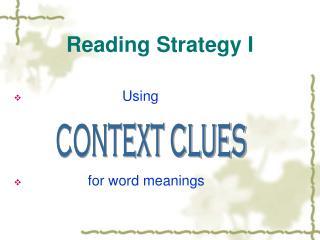 Reading Strategy I