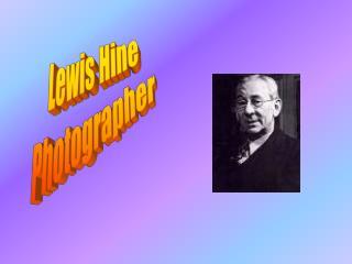 Lewis Hine Photographer