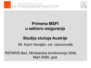 Primena  MSFI  u sektoru osiguranja Studija slučaja Austrije