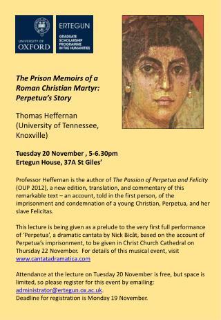 The Prison Memoirs of a  Roman  Christian Martyr:  Perpetua's Story Thomas Heffernan