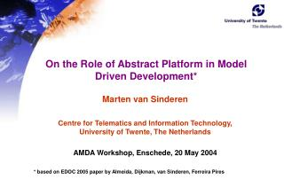 On the Role of Abstract Platform in Model Driven Development*