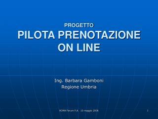 PROGETTO  PILOTA PRENOTAZIONE ON LINE