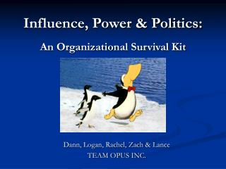 Influence, Power & Politics: An Organizational Survival Kit