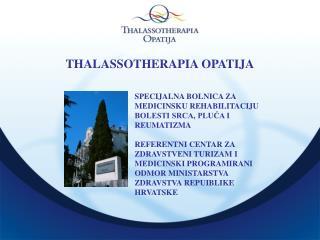 THALASSOTHERAPIA OPATIJA