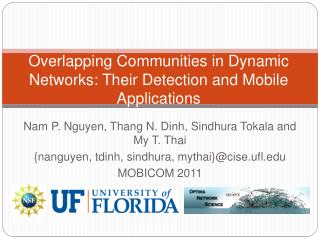 Overlapping Communities in Dynamic Networks: Their Detection and Mobile Applications