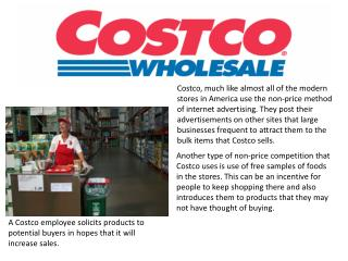 A Costco employee solicits products to potential buyers in hopes that it will increase sales.