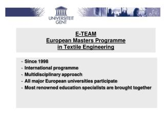 E-TEAM European Masters Programme  in Textile Engineering