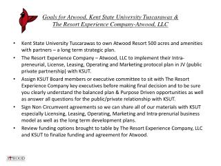 Goals for Atwood, Kent State University Tuscarawas &  The Resort Experience Company-Atwood, LLC