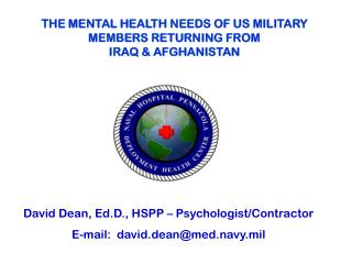 THE MENTAL HEALTH NEEDS OF US MILITARY MEMBERS RETURNING FROM  IRAQ & AFGHANISTAN