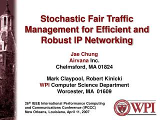 Stochastic Fair Traffic Management for Efficient and Robust IP Networking