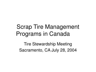 Scrap Tire Management Programs in Canada