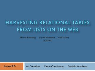 Harvesting Relational Tables  from  Lists on the Web