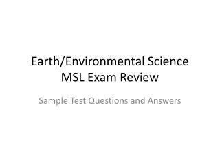 Earth/Environmental Science  MSL Exam Review
