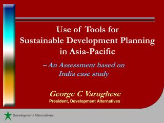 Use of Tools for  Sustainable Development Planning in Asia-Pacific