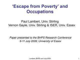 Paper presented to the BHPS Research Conference 9-11 July 2009, University of Essex