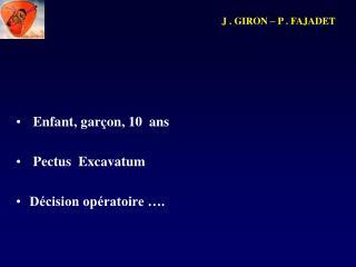 J . GIRON – P . FAJADET