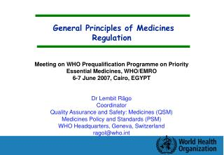 General Principles of Medicines Regulation