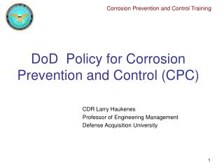 DoD  Policy for Corrosion Prevention and Control (CPC)