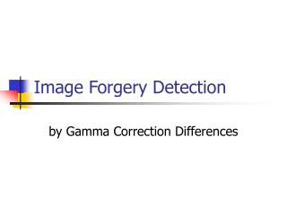 Image Forgery Detection