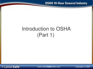 Introduction to OSHA (Part 1)