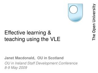 Effective learning & teaching using the VLE