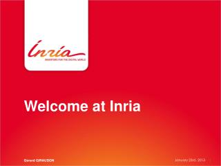 Welcome at Inria