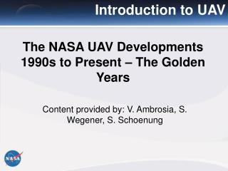 The NASA UAV Developments 1990s to Present – The Golden Years