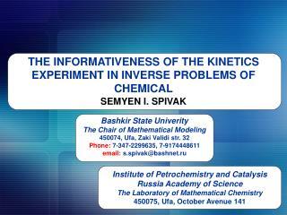 Bashkir State Univerity The Chair of Mathematical Modeling 450074, Ufa, Zaki Validi str. 32