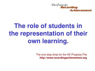 The role of students in the representation of their own learning.