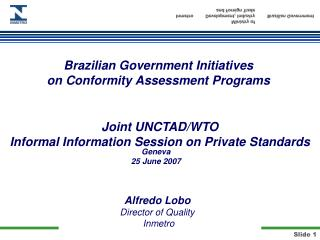 Brazilian Government Initiatives on Conformity Assessment Programs
