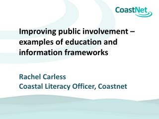 How can effective public involvement be encouraged?  (Emma McKinley, Bournemouth University)