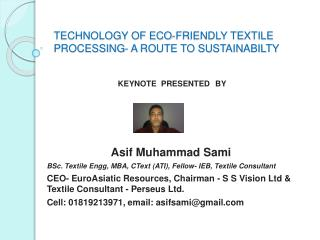 TECHNOLOGY OF ECO-FRIENDLY TEXTILE PROCESSING- A ROUTE TO SUSTAINABILTY