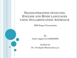 Transliteration involving English and Hindi languages using Syllabification Approach