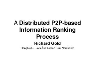 A  Distributed P2P-based Information Ranking Process