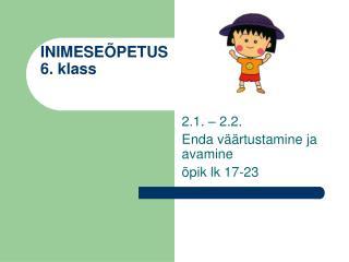 INIMESE�PETUS 6. klass