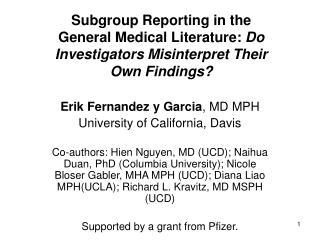 Erik Fernandez y Garcia , MD MPH University of California, Davis