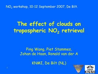 NO 2  workshop, 10-12 September 2007, De Bilt.