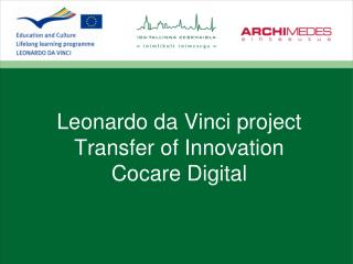 Leonardo da Vinci project Transfer of Innovation Cocare Digital