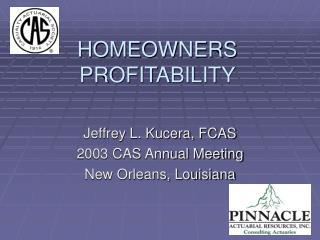 HOMEOWNERS PROFITABILITY