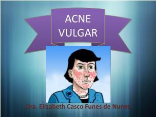 Dra. Elizabeth Casco Funes de  Nunez