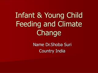 Infant & Young Child Feeding and Climate Change