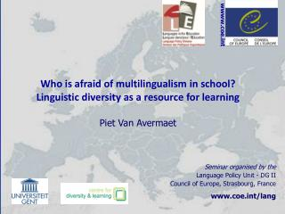 Seminar organised by the Language Policy Unit - DG II  Council of Europe, Strasbourg, France