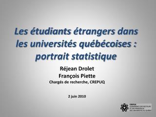 Les étudiants  étrangers  dans les universités québécoises : portrait statistique