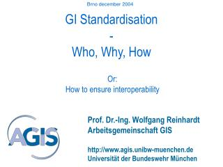 GI Standardisation - Who, Why, How