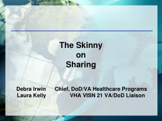 The Skinny on  Sharing